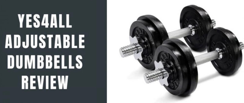 Yes4All Adjustable Dumbbells Review For Home Workouts