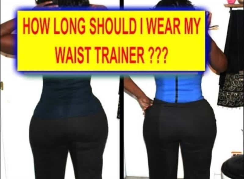 How Long Should I Wear My Waist Trainer