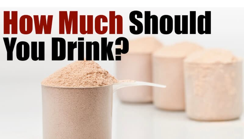 How Many Protein Shakes A Day Should You Drink