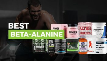 Best Beta-Alanine Supplements – Top 10 Brands Reviewed for 2019