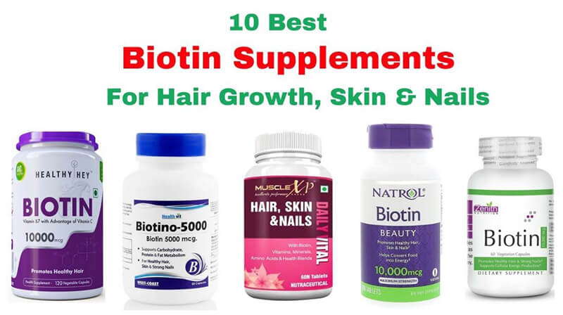 Best Biotin Supplements – Top 10 Brands Reviewed for 2019