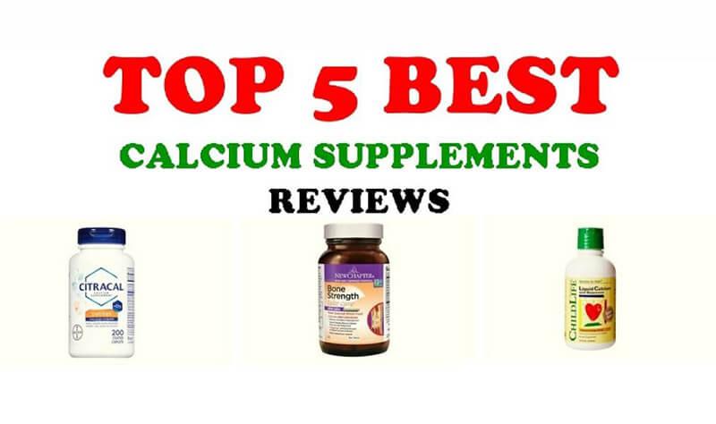 Best Calcium Supplements – Top 10 Brands Reviewed for 2019