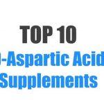 Best D-Aspartic Acid Supplements – Top 10 Brands Reviewed for 2019