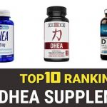 Best DHEA Supplements – Top 10 Brands Reviewed for 2019