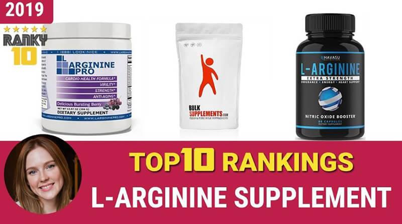 Best L-Arginine Supplements – Top 10 Brands Reviewed for 2019